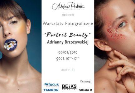 """""""Portret Beauty"""" warsztaty fotograficzne  Adrianny Brzozowskiej"""
